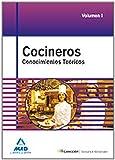 Cocineros. Temario General. Conocimientos Teóricos. Volumen I