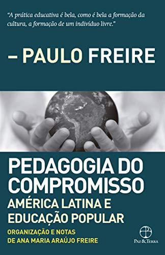 Pedagogia do compromisso: América Latina e Educação Popular