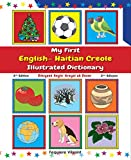 My First English-Haitian Creole Illustrated Dictionary