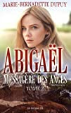 Abigaël, messagère des anges, Tome 2 - JCL (Editions) - 21/07/2017