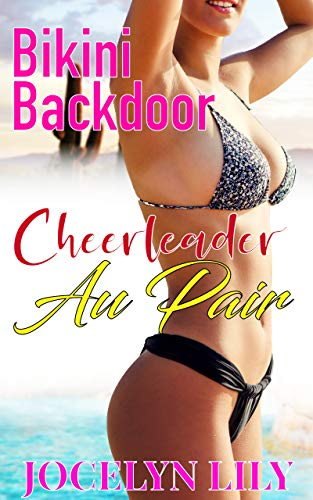 Cheerleader Au Pair (Bikini Backdoor Book 9) (English Edition)