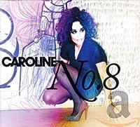 Caroline No.8