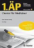 1. ÄP Chemie für Mediziner: Original-Prüfungsfragen mit Kommentar (Schwarze Reihe)