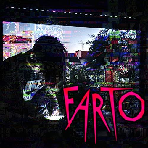 Farto [Explicit]