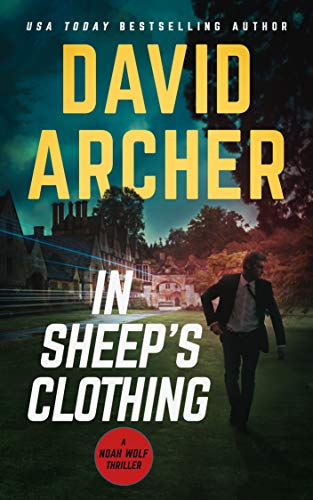 In Sheep's Clothing (Noah Wolf Book 3)