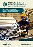 Mantenimiento preventivo de sistemas de automatización industrial. ELEM0311 - Montaje y mantenimiento de sistemas de automatización industrial