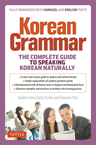 Korean Grammar: The Complete Guide to Speaking Korean Naturally