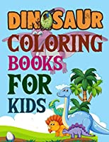 Dinosaur Coloring Books For Kids: Dinosaurs Diggers And Dump Trucks Coloring Book