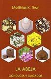 La abeja: conducta y cuidados