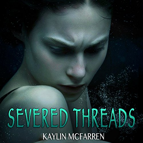 Severed Threads audiobook cover art