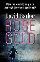 Rose Gold (Gaia Trilogy)