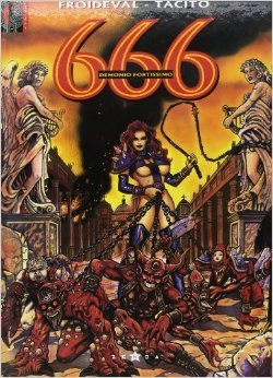 666, Tome 3 : Demonio Fortissimo de François Froideval,Tacito ( 24 janvier 1996 )