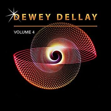 Dewey Dellay, Vol. 4