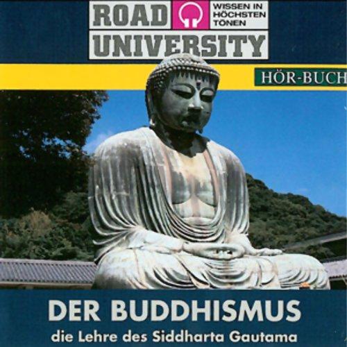 Der Buddhismus (Road University) Titelbild