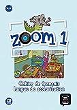 Zoom 1. Cahier d'activités. FLS + CD: Cahier de Francais + CD (For French speaking children - FLS) 1: Vol. 1 (Fls - Texto Frances)