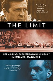The Limit: Life and Death on the 1961 Grand Prix Circuit by [Michael Cannell]