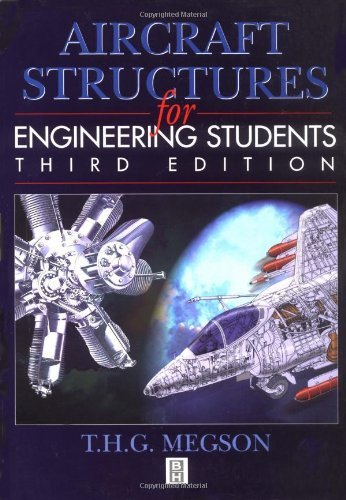 Aircraft Structures for Engineering Students: 3rd (Third) edition
