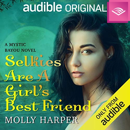 Selkies Are a Girl's Best Friend audiobook cover art