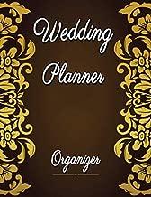 Wedding Planner & Organizer: Undated Wedding Planner Book and Organizer, Budget Planning and Checklist Notebook, Bridal Book Planner, Organizing Your Dream Wedding