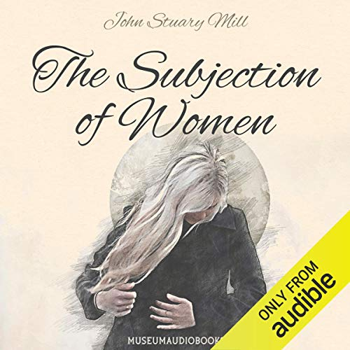 The Subjection of Women  By  cover art