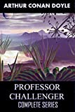 Professor Challenger (Complete Series): 5 Classical Sci-Fi Novels (English Edition)