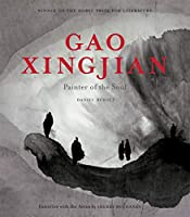 Gao Xingjian: Painter of the Soul