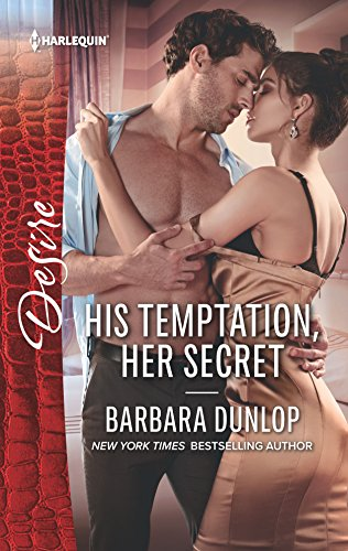 His Temptation, Her Secret (Harlequin Desire: Whiskey Bay Brides, Band 2573)