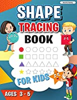 Shape Tracing Book: Shape Tracing Book for Preschoolers, Homeschool Learning Activities for Kids, Preschool Tracing Shapes