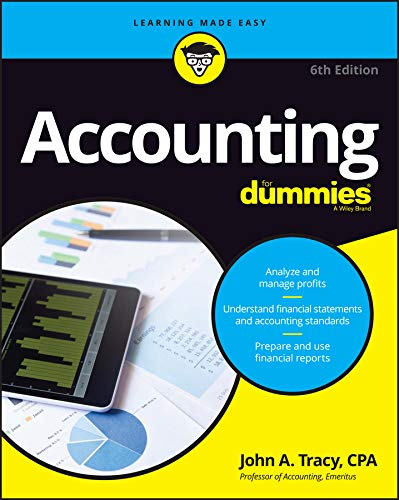 Compare Textbook Prices for Accounting For Dummies 6 Edition ISBN 9781119245483 by Tracy, John A.