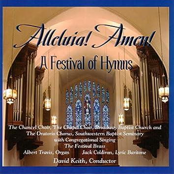 Alleluia! Amen!: A Festival of Hymns