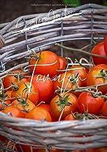Sortenlexikon Tomaten: die besten Sorten aus deinem Garten I Tomaten Sorten selbst anbauen I Garten Notizbuch I 100 Seiten für 50 Sorten - Format 7