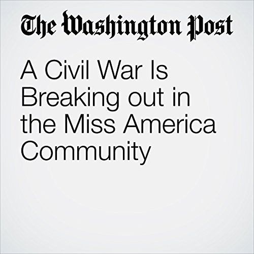 A Civil War Is Breaking out in the Miss America Community audiobook cover art