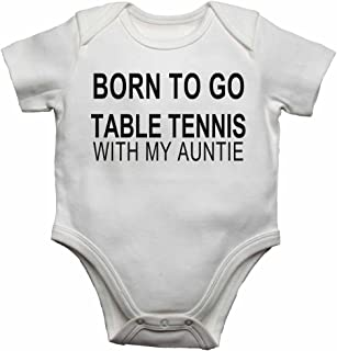 Born to Go Table Tennis with My Auntie - Personalised Baby Vests Bodysuits Baby Grows for Boys, Girls - White - 18-24 Months
