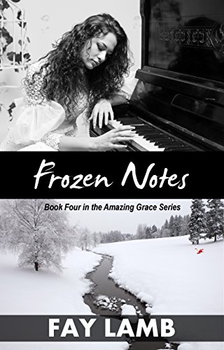 Frozen Notes (Amazing Grace Book 4) (English Edition)