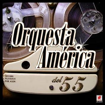 Orquesta America Del 55