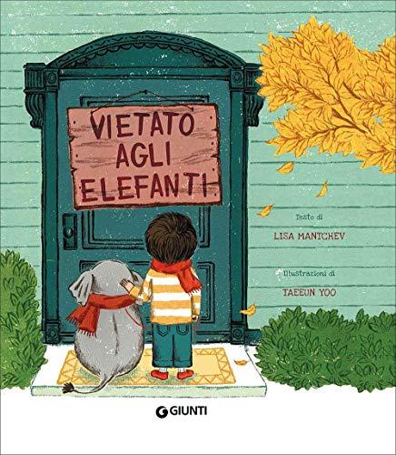 Vietato agli elefanti. Ediz. a colori (Tapa dura)