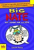 Big Nate, 5:Big Nate est tombé sur la tête