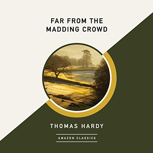 Far from the Madding Crowd (AmazonClassics Edition) cover art