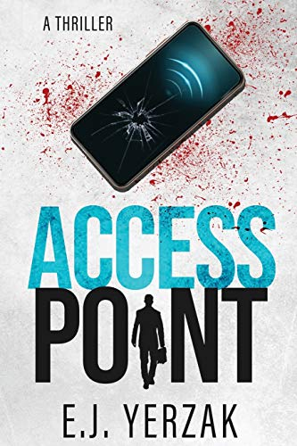 Access Point: A Techno-Thriller