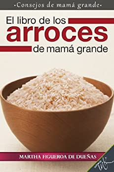 El libro de los arroces de mamá grande PDF EPUB Gratis descargar completo