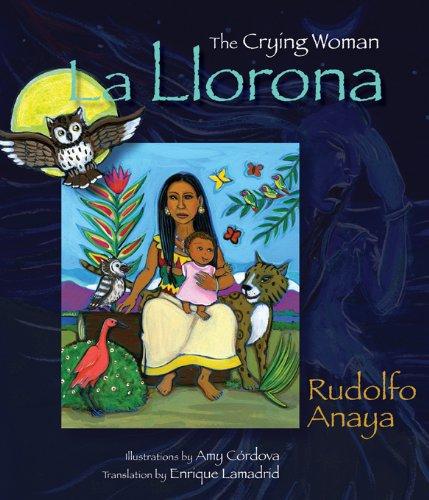 La Llorona: The Crying Woman (English Edition)