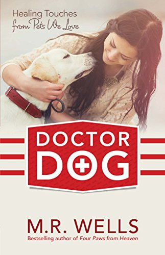 Doctor DogHealing Touches from Pets We adore