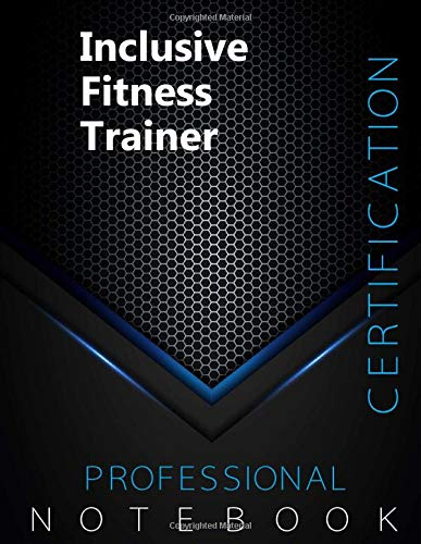 """Inclusive Fitness Trainer Certification Exam Preparation Notebook, examination study writing notebook, Office writing notebook, 140 pages, 8.5"""" x 11"""", Glossy cover, Black Hex"""