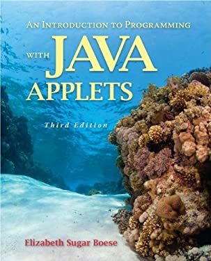 An Introduction to Programming with Java Applets: Interactive Progra