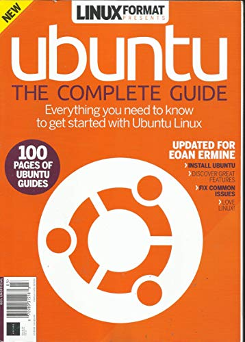 LINUX FORMAT PRESENTS, UBUNTU THE COMPLETE GUIDE, * ISSUE, 2020 * 9th EDITION * DISPLAY UNTIL MAY, 13th 2020 * PRINTED IN UK * ( PLEASE NOTE: ALL THESE MAGAZINES ARE PET & SMOKE FREE MAGAZINES. NO ADDRESS LABEL. FRESH FROM NEWSSTAND) (SINGLE ISSUE MAGAZINE)