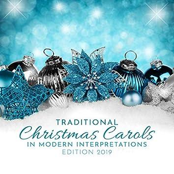Traditional Christmas Carols in Modern Interpretations: Edition 2019
