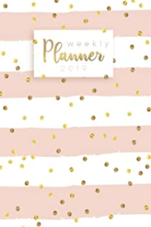 Weekly Planner 2019: Calendar Schedule Organizer and Daily Planner With Inspirational Quotes And Dotted Cover    January to December 2019