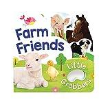 Farm Friends (Little Grabbers Series)
