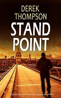 STANDPOINT a gripping, action-packed espionage thriller by [DEREK THOMPSON]