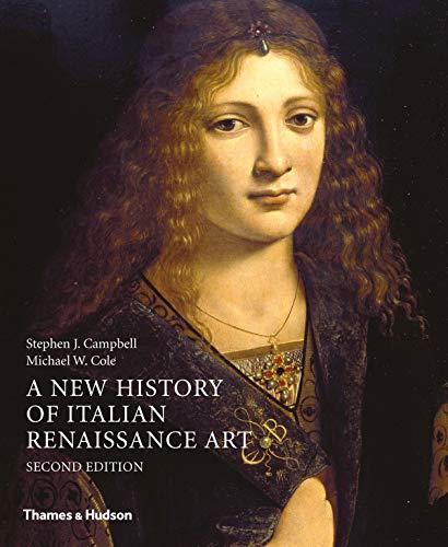 Campbell, S: A New History of Italian Renaissance Art